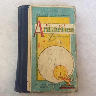Aritmética Curso Superior Libro Antiguo 1959