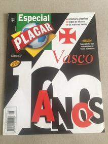 Revista Placar Especial: Vasco 100 Anos - No 8 - Agosto 98