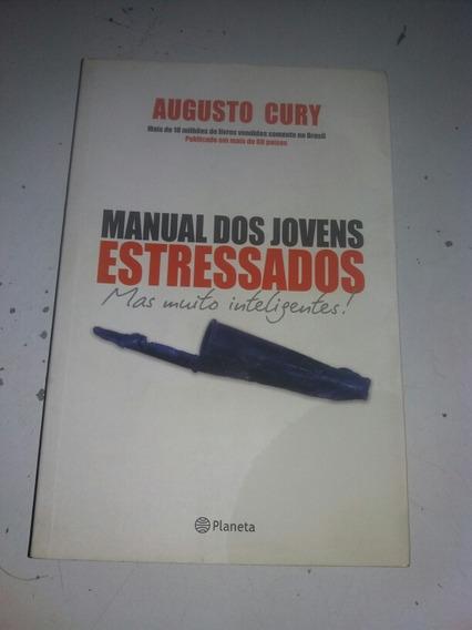 Livro Manual Dos Jovens Estressados Augusto Cury * Aj