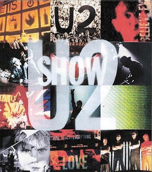 U2 Show - The Art Of Touring - Livro Ilustrado - Bono Vox