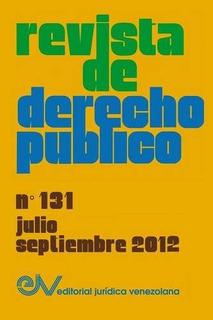 Libro : Revista De Derecho Publico (venezuela), No. 131, ...