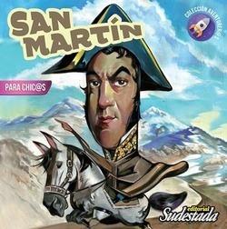 San Martín Para Chicas Y Chicos Ed Sudestada