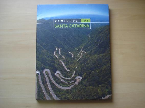 Livro Caminhos De Santa Catarina