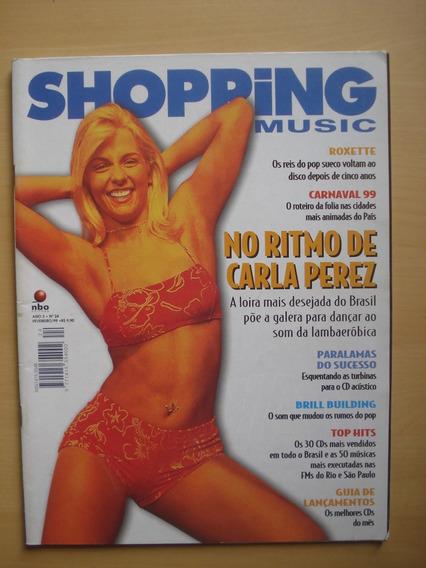 Revista Shopping Music 24 Carla Perez Roxette Carnaval E576