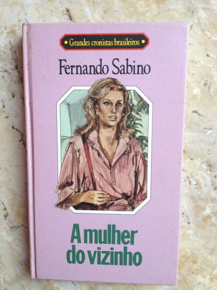 A Mulher Do Vizinho - Fernando Sabino