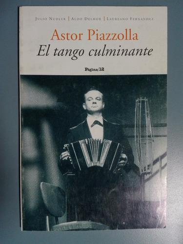 Astor Piazzolla El Tango Culminante Nudler Delhor Fernández