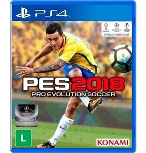 Pes 2018 (futebol) Jogo Ps4 Original - Midia Fisica Lacrado