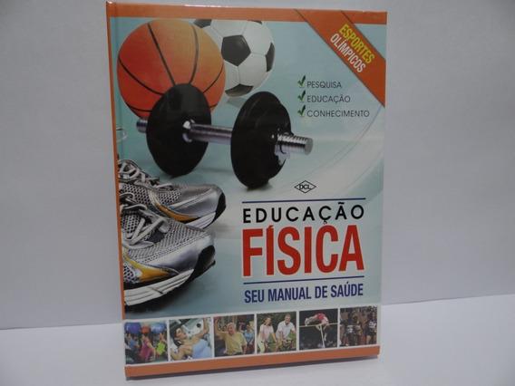 Livro Educação Física Seu Manual De Saúde Livro+dvd Lacrado