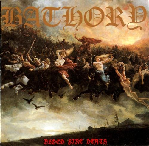 Cd Cd Bathory Blood Fire Death    Bathory