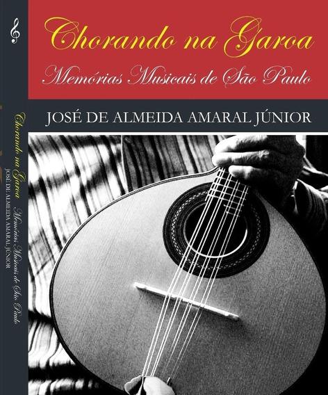 Chorando Na Garoa, Memórias Musicais De São Paulo (novo)
