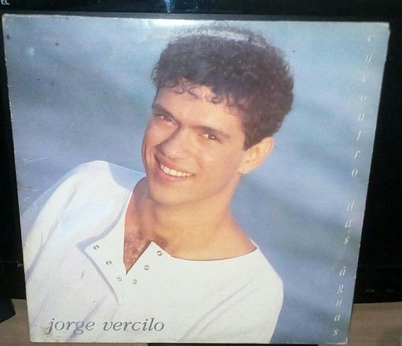 Lp Jorge Vercilo Encontro Das Águas 1994 Excelente C/encarte