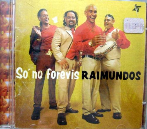 Cd - Raimundos - Só No Forevis