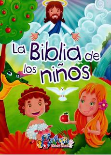 La Biblia De Y Para Los Niños - Ilustrada, Completa