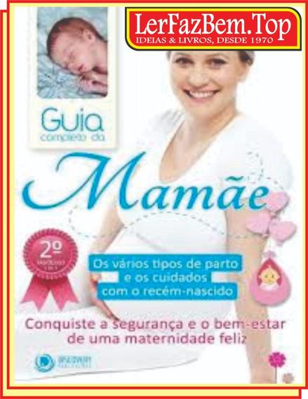 Guia Completo Da Mamãe } Frete Grátis + Lindíssimo Brinde