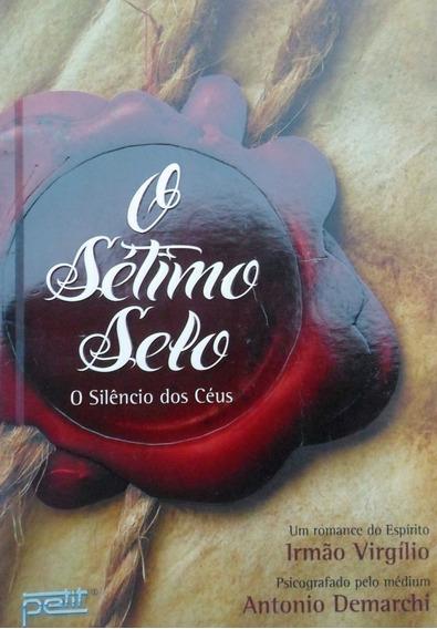 Livro O Sétimo Selo - O Silêncio Dos Céus Antonio Demarchi