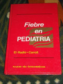 Fiebre En Pediatria - El-radhy / Carroll - Ed Mcgraw-hill