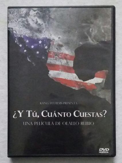 Dvd Y Tu Cuanto Cuestas ( No Tiene El Dolar )