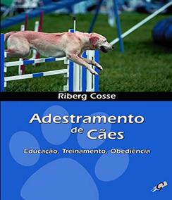 Adestramento De Caes - Educacao, Treinamento, Obediencia - 0