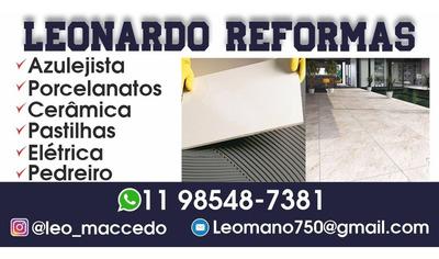 Pedreiro Colocador De Porcelanato, Eletricista ,leonardo Sp