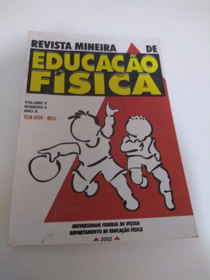 Revista Mineira De Educação Física.