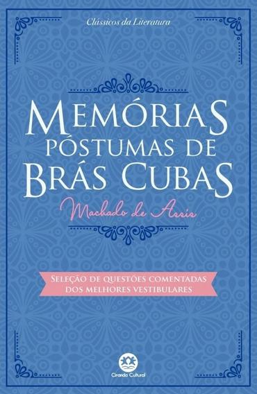 Livro Memórias Póstumas De Brás Cubas Machado De Assis