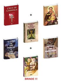 Livro Da Cruz De Caravaca + 4 Livros De Orações + 1 Brinde