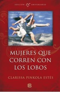 Mujeres Que Corren Con Lobos 25 Aniversario * Sudamericana
