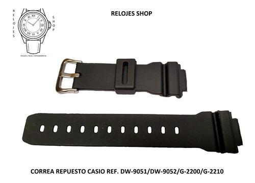 Pulso/correa Reloj Casio Dw9051,dw9052,g-2200,g-2210repuesto