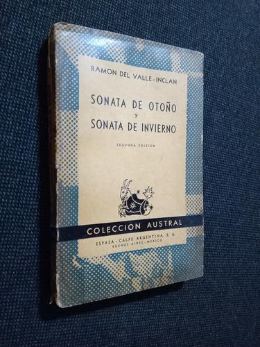 Sonata De Otoño Y Sonata De Invierno Ramon Del Valle Inclan