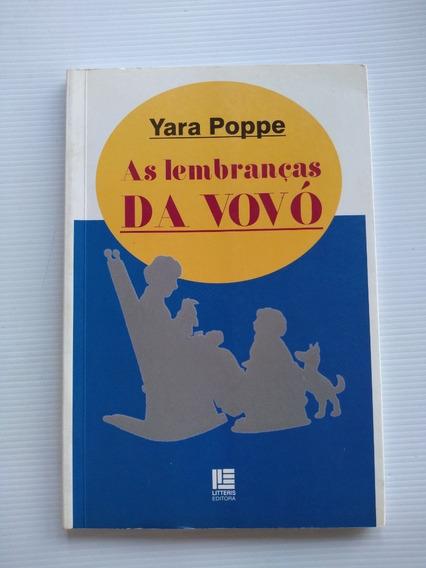 Livro - As Lembranças Da Vovó - Yara Poppe