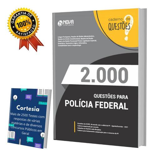 Apostila Caderno De Questões Pf - Polícia Federal