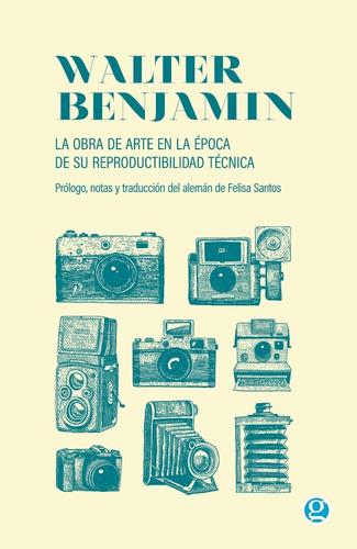 Obra De Arte En La Epoca De Su Reproductibilidad W. Benjamin