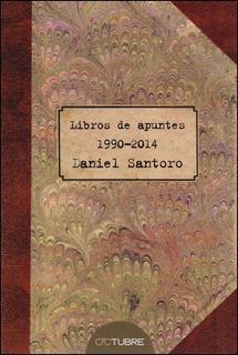 Libros De Apuntes 1990-20014 - Daniel Santoro