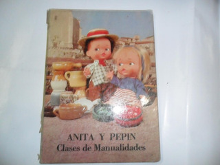 Anita Y Pepin Clases De Manualidades Puky Muñeca Bertolino