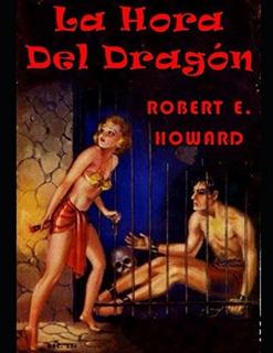 Libro : La Hora Del Dragón (conan El Bárbaro) - Howard,..