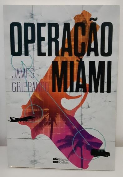 Livro Operação Miami, De James Grippando (usado)