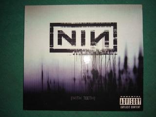 Cd Original (nin) Nine Inch Nails - With Teeth Como Nuevo