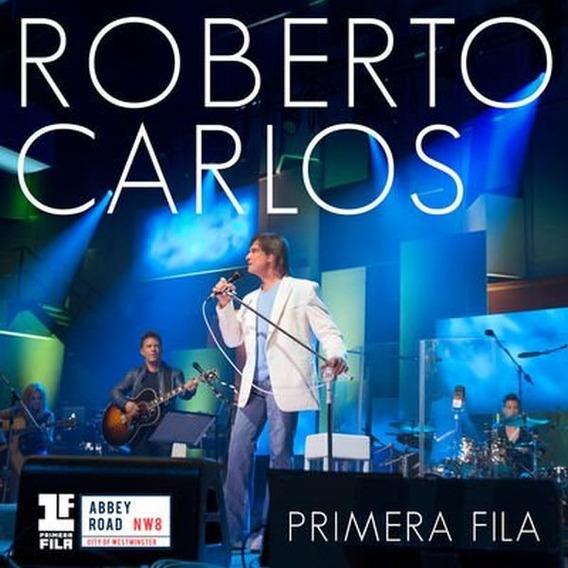 Cd - Roberto Carlos - Primeira Fila