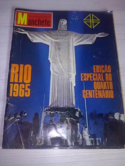 Revista Manchete 1965 Quarto Centenário Do Rio De Janeiro