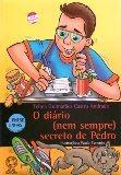 O Diário (nem Sempre) Secreto De Pedro Telma Guimarães Ca