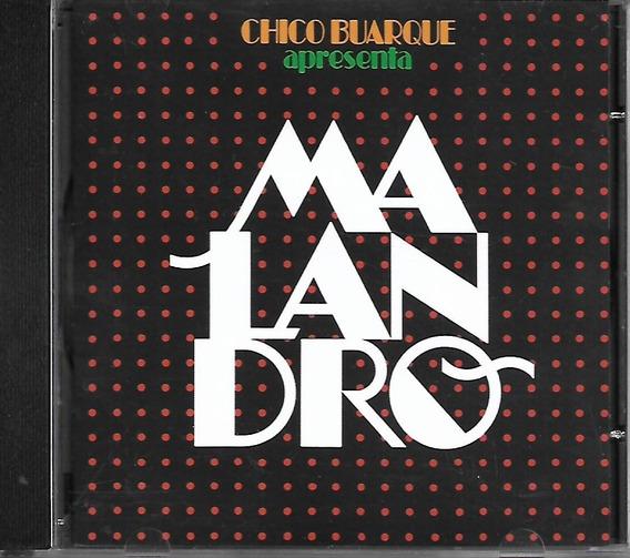 Cd - Chico Buarque - Apresenta O Malandro - Lacrado