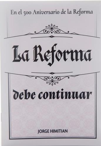 La Reforma Debe Continuar
