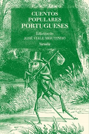 Cuentos Populares Portugueses. Jose Viale Moutinho. Siruela