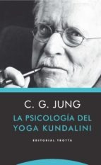 La Psicología Del Yoga Kundalini, Carl Gustav Jung, Trotta