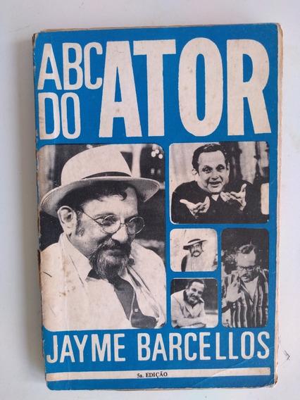 Livro - Abc Do Ator - Jayme Barcellos