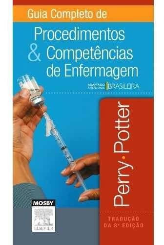 Guia Completo De Procedimentos E Competências De Enfermagem