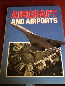 Livro: Aircraft And Airports
