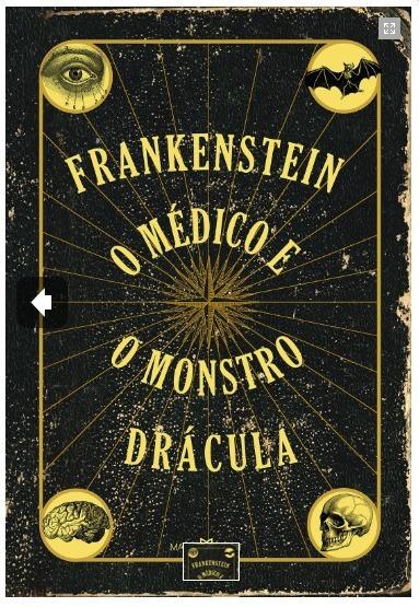 Frankenstein, O Médico E O Monstro E Drácula - Capa Dura