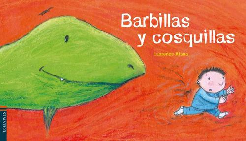 Barbillas Y Cosquillas - Colección Luciérnaga