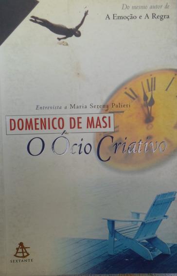Livro Ócio Criativo, - Sextante